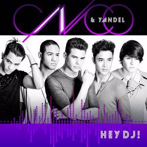 CNCO & Yandel: Hey DJ