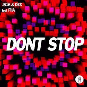 JS16, Dex: Don't Stop (feat. Fiia)