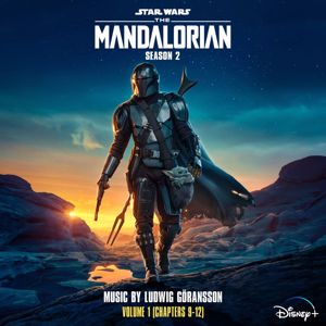 Ludwig Goransson: The Mandalorian: Season 2 - Vol. 1 (Chapters 9-12) (Original Score)
