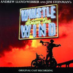 "Andrew Lloyd Webber, ""Whistle Down the Wind"" Original Stage Cast: Whistle Down The Wind"