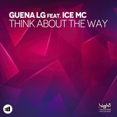 Guena LG feat. Ice MC: Think About The Way