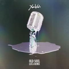 XamVolo: Old Soul (LUCA Remix)