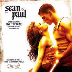 Sean Paul (Featuring Keyshia Cole): (When You Gonna) Give It Up To Me