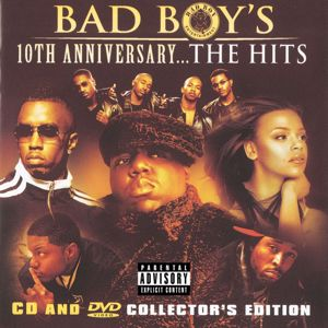 Various Artists: Bad Boy's 10th Anniversary- The Hits