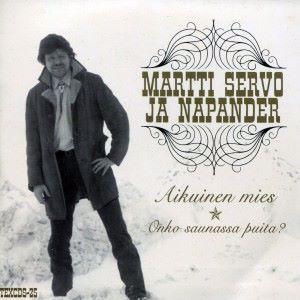 Martti Servo ja Napander & Martti Servo & Napander: Aikuinen mies