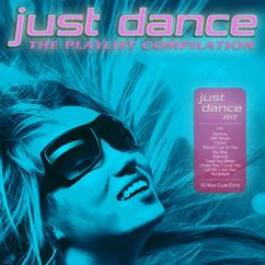 Various Artists: Just Dance 2017 - The Playlist Compilation