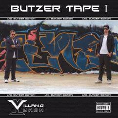 Villan.G & Yukon: Butzer Tape 1