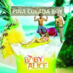 Baby Alice: Piña Colada Boy