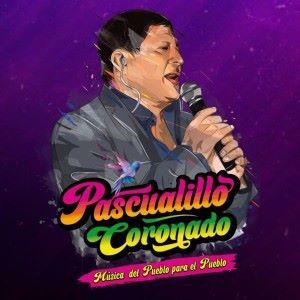 Pascualillo Coronado: Música del Pueblo para el Pueblo, Vol. 2