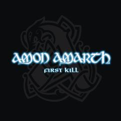 Amon Amarth: First Kill