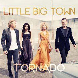 Little Big Town: Tornado