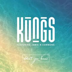 Kungs: Don't You Know