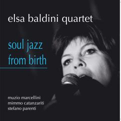 Elsa Baldini Quartet: Can't Hide Love