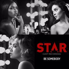"Star Cast, Elijah Kelly: Be Somebody (From ""Star"" Season 2)"