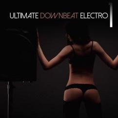 Various Artists: Ultimate Downbeat Electro, Vol. 1