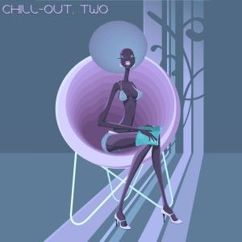 Various Artists: Chill-Out, Two