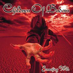 Children Of Bodom: Something Wild (International Version)