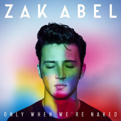 Zak Abel: All I Ever Do (Is Say Goodbye)
