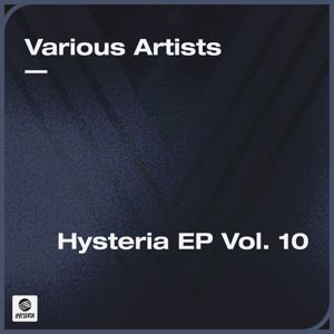Various Artists: Hysteria EP Vol. 10