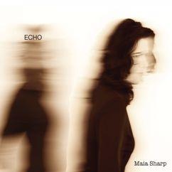 Maia Sharp: Echo