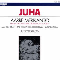 Finnish National Opera Chorus and Orchestra and Ulf Söderblom: Aarre Merikanto : Juha