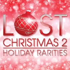 Various Artists: Lost Christmas 2 - Holiday Rarities