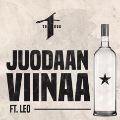 Yksi Totuus & Mäkki feat. LEO: Juodaan viinaa