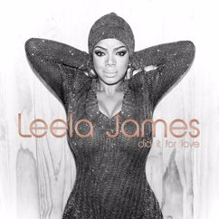 Leela James: Did It For Love