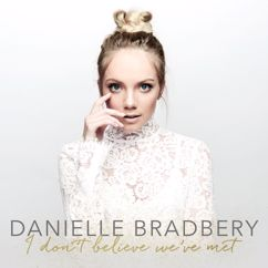 Danielle Bradbery: Worth It