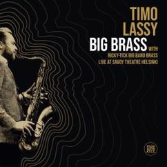 Timo Lassy feat. Ricky-Tick Big Band Brass: Big Brass
