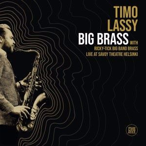 Timo Lassy feat. Ricky-Tick Big Band Brass: Big Brass