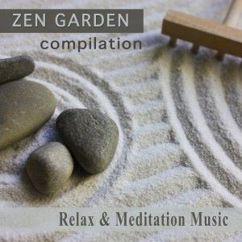 Various Artists: Zen Garden Compilation: Relax & Meditation Music