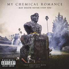 My Chemical Romance: Famous Last Words