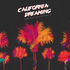 Arman Cekin, Paul Rey, Snoop Dogg: California Dreaming (feat. Snoop Dogg & Paul Rey)