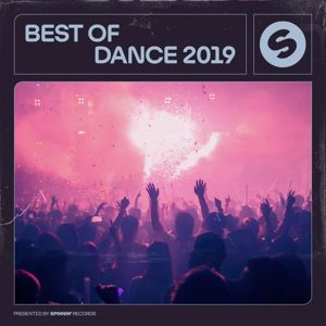 Various Artists: Best Of Dance 2019 (Presented by Spinnin' Records)