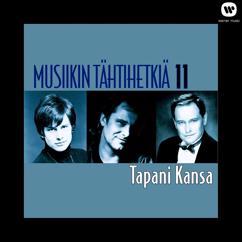 Tapani Kansa: Musiikin tähtihetkiä 11 - Tapani Kansa
