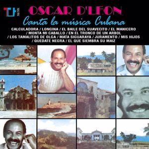 Oscar D'León: Oscar D'León Canta la Música Cubana