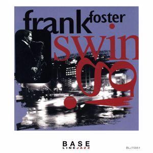 Frank Foster: Swing!