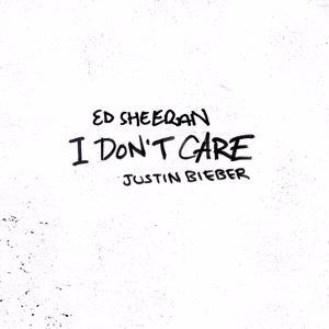 Ed Sheeran & Justin Bieber: I Don't Care