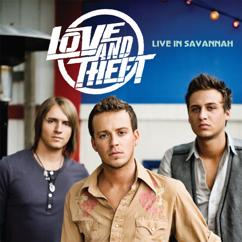 Love and Theft: Live In Savannah