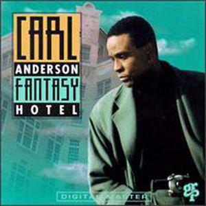 Carl Anderson: Fantasy Hotel