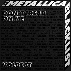 Volbeat: Don't Tread On Me