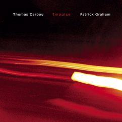 Thomas Carbou, Patrick Graham: Impulse