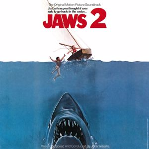 John Williams: Jaws 2 (Original Motion Picture Soundtrack)