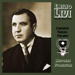 Emilio Livi: Cantante tenoro Italiano. Madonna Fiorentina