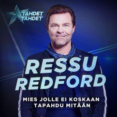 Ressu Redford: Mies Jolle Ei Koskaan Tapahdu Mitään (Tähdet, tähdet kausi 5)