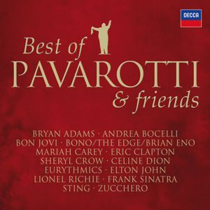 Luciano Pavarotti: Best Of Pavarotti & Friends - The Duets