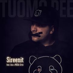 Tuomo Pee, Asa feat. MEGA-Ertsi: Sireenit