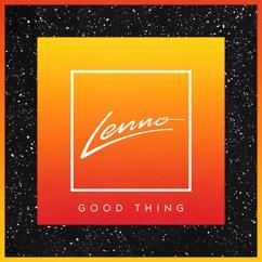 Lenno: Good Thing