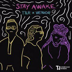 Tungevaag & Raaban, VENIOR: Stay Awake
